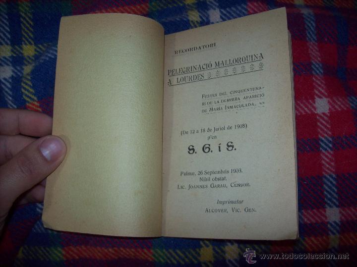 Libros antiguos: RECORDATORI PELEGRINACIÓ MALLORQUINA A LOURDES. S.G.í S. 1908.EXTRAORDINARI EXEMPLAR.UNA JOIA.FOTOS - Foto 2 - 49263559