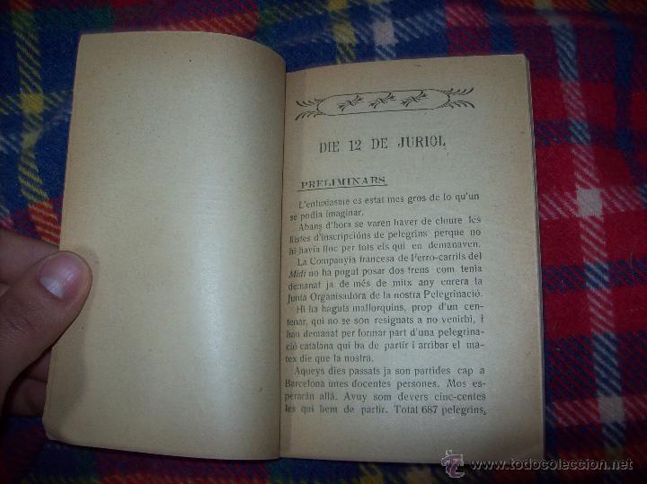 Libros antiguos: RECORDATORI PELEGRINACIÓ MALLORQUINA A LOURDES. S.G.í S. 1908.EXTRAORDINARI EXEMPLAR.UNA JOIA.FOTOS - Foto 3 - 49263559