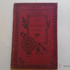 Libros antiguos: LA PALABRA DE DIOS, BIBLIOTECA DEL APOSTOLADO DE LA PRENSA TOMO XVII. Lote 49637348