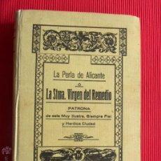 Libros antiguos: LA PERLA DE ALICANTE - MODESTO NÁJERA LÓPEZ DE TEJADA. Lote 49903993