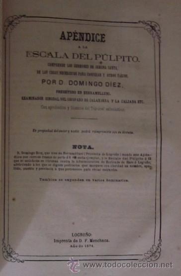 Libros antiguos: ESCALA DEL PULPITO OSEA COLECCION DE SERMONES - DON DOMINGO DIEZ - LOGROÑO AÑO 1870 - Foto 5 - 50038002