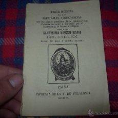 Libros antiguos: BREVE NOTICIA DE LAS ESPECIALES INDULGENCIAS DE LA SANTÍSIMA VÍRGEN MARÍA DEL CARMEN.1867.UNA JOYITA. Lote 50056561