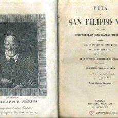 Libros antiguos: BACCI : VITA DI SAN FILIPPO NERI (FIRENZE, 1851). Lote 50072086