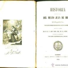 Libros antiguos: PRAT : HISTORIA DE LA VIDA Y MARTIRIO DEL BEATO JUAN DE BRITTO (E. AGUADO, MADRID, 1854). Lote 50072173