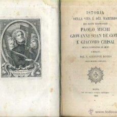 Libros antiguos: BOERO : ISTORIA DELLA VITA E DEL MARTIRIO DEI SANTI GIAPPONESI (ROMA, 1862). Lote 50072214
