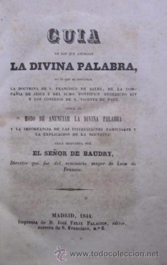 Libros antiguos: GUIA DE LOS QUE ANUNCIAN LA DIVINA PALABRA - AÑO 1844 - Foto 3 - 50090004