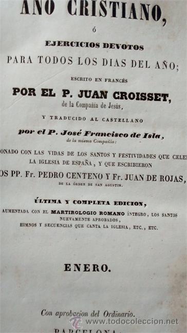 Libros antiguos: AÑO CRISTIANO O EJERCICIOS DEVOTOS PARA TODOS LOS DIAS DEL AÑO / P. JUAN CROISSET / 12 Tomos / 1853 - Foto 4 - 64156043