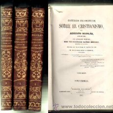 Libros antiguos: ESTUDIOS FILOSOFICOS SOBRE EL CRISTIANISMO. 3 TOMOS. NICOLAS, AUGUSTO.. Lote 50228072
