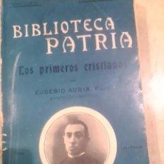 Libros antiguos: LOS PRIMEROS CRISTIANOS (MADRID, 1922). Lote 50236991