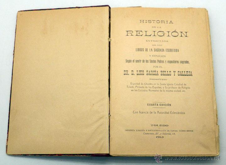 HISTORIA RELIGIÓN EXTRACTADA SAGRADAS ESCRITURAS LUIS GARCÍA BELLO Y CALLEJA IMP RAFAEL GÓMEZ 1913 (Libros Antiguos, Raros y Curiosos - Religión)