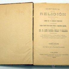 Libros antiguos: HISTORIA RELIGIÓN EXTRACTADA SAGRADAS ESCRITURAS LUIS GARCÍA BELLO Y CALLEJA IMP RAFAEL GÓMEZ 1913. Lote 222736923