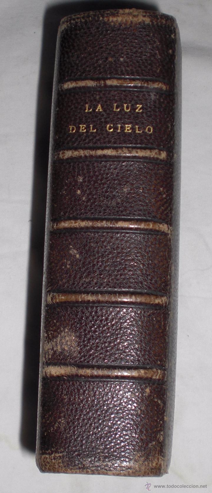LA LUZ DEL CIELO ,SOBRE 1860, PRECIOSOS GRABADOS (Libros Antiguos, Raros y Curiosos - Religión)
