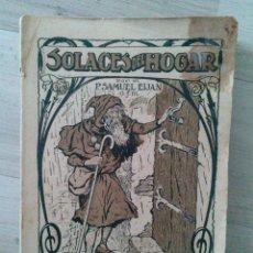 Libros antiguos: SOLACES DEL HOGAR TOMO V MAYO. Lote 50468297