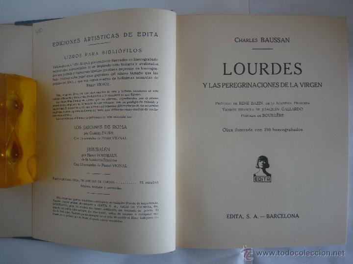 Libros antiguos: BAUSSAN. LOURDES Y LAS PEREGRINACIONES DE LA VIRGEN. 1927. OBRA MUY ILUSTRADA - Foto 2 - 50482173