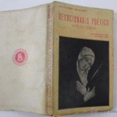 Libros antiguos: L-2271. DEVOCIONARIO POETICO. ANTOLOGIA SAGRADA. RECOPILADA POR J. GIVANEL MAS.. Lote 50526830