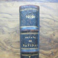 Libros antiguos: OFFICIOM IN FESTO NAVITATIS DOMINI.. JUXTA MISSALE ET BREVIARIUM ROMANUM. 1856. (OCTAVA DE NAVIDAD). Lote 50528172