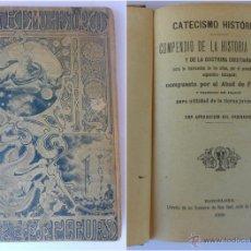 Libros antiguos: CATECISMO HISTORICO COMPENDIO DE LA HISTORIA SAGRADA POR EL ABAD DE FLEURY 1909. Lote 50544329