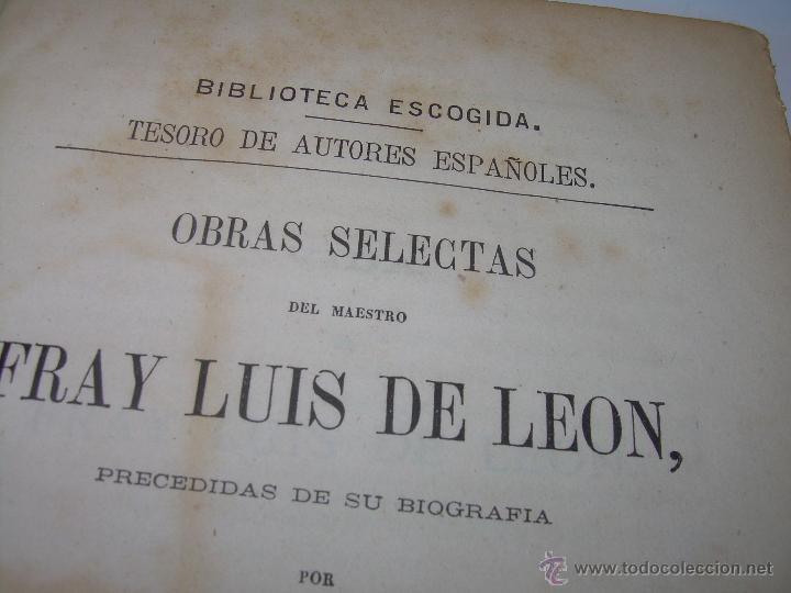 LIBRO TAPAS DE PIEL...OBRAS SELECTAS DE ...FRAY LUIS DE LEON......AÑO..1.868 (Libros Antiguos, Raros y Curiosos - Religión)