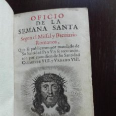 Libros antiguos: OFICIO DE LA SEMANA SANTA SEGUN EL MISAL Y BREVARIO ROMANO - AMBERES - IMP. PLANTINIANA - 1676 -. Lote 50731338