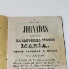 Libros antiguos: NOVENA, JORNADAS QUE HIZO LA SANTISIMA VIRGEN MARIA, MURCIA 1878. Lote 50738356