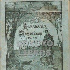 Libros antiguos: AAVV. ALMANAQUE CLAVERIANO EN FAVOR DE LAS MISIONES AFRICANAS, PARA EL AÑO 1936. Lote 50601243