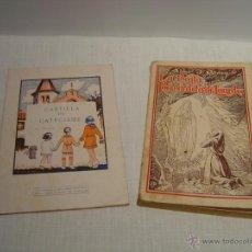 Libros antiguos: LA BEATA BERNARDETA DE LOURDES - CARTILLA DE CATECISME - LOTE DOS LIBRITOS. Lote 50763258