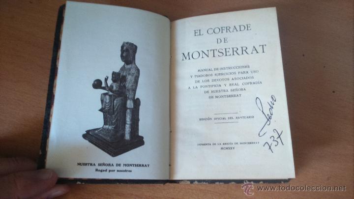 Libros antiguos: EL COFRADE DE MONTSERRAT . MANUAL DE INSTRUCCIONES Y PIADOSOS ... IMPRENTA ABADIA MONTSERRAT 1925 - Foto 2 - 50799086
