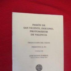 Libros antiguos: PASIÓN DE SAN VICENTE DIÁCONO, PROTOMÁRTIR DE VALENCIA - ALICANTE. Lote 50808149