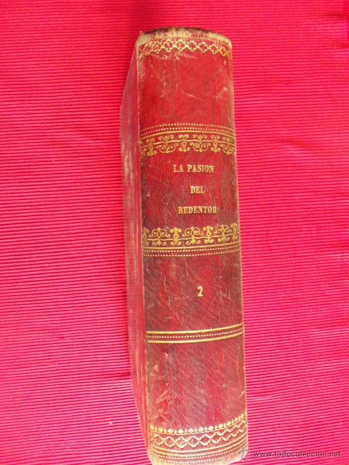 LA PASIÓN DEL REDENTOR - JOSÉ PALLÉS (TOMO SEGUNDO) (Libros Antiguos, Raros y Curiosos - Religión)