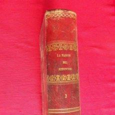 Libros antiguos: LA PASIÓN DEL REDENTOR - JOSÉ PALLÉS (TOMO SEGUNDO). Lote 50823298