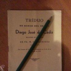 Libros antiguos: TRIDUO EN HONOR DEL BEATO DIEGO JOSE DE CADIZ RELIGOSO DE LA ORDEN , CADIZ 1938 16 PAGINAS. Lote 50950421
