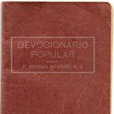 Libros antiguos: DEVOCIONARIO POPULAR POR P. REMIGIO VILARIÑO - BILBAO 1938 - 64 PÁGINAS + PORTADAS - 9 X 14 CM.. Lote 50951951