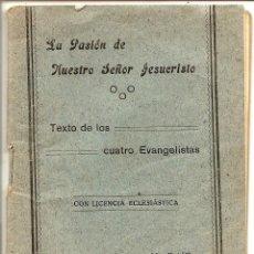 Libros antiguos: LA PASIÓN DE NUESTRO SEÑOR JESUCRISTO - JUNTA DIOCESANA DE ACCIÓN CATÓLICA AÑO 1939. Lote 50951967
