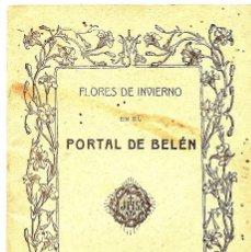 Libros antiguos: FLORES DE INVIERNO EN EL PORTAL DE BELÉN - IMPRENTA GRAPHOS DE BILBAO. Lote 50965935
