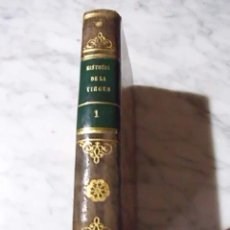 Libri antichi: MUY CURIOSO - LA VIRGEN - HISTORIA DE MARÍA, MADRE DE DIOS - TOMO 1 - 1830. Lote 51006380