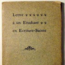 Libros antiguos: LETTRE À UN ETUDIANT EN ECRITURE-SAINTE - FRIBOURG 1905. Lote 51038037