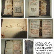 Libros antiguos: OFICIO DE LA SEMANA SANTA 1739. Lote 51113114