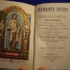 Libros antiguos: MISAL DEVOCIONARIO DIAMANTE DIVINO. 1.878. Lote 51189372