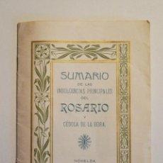 Libros antiguos: SUMARIO DE LAS INDULGENCIAS PRINCIPALES DEL ROSARIO Y CÉDULA DE LA HORA. 1917. Lote 51227409