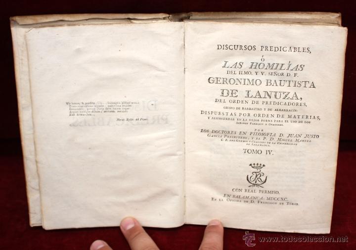 DISCURSOS PREDICABLES O LAS HOMILIAS. D.F. GERONIMO BAUTISTA DE LANUZA. TOMO IV. 1790 (Libros Antiguos, Raros y Curiosos - Religión)