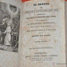 Libros antiguos: EL DEVOTO DEL ADMIRABLE PATRIARCA SAN JOSÉ , BARCELONA 1883. Lote 75052709