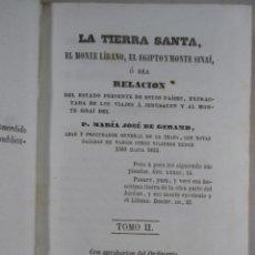 Libros antiguos: TIERRA SANTA , LÍBANO , EGIPTO , SINAÍ - P. MARÍA JOSÉ GERAMB , LIBRERÍA RELIGIOSA , 1851 , TOMO II. Lote 51343933
