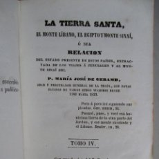 Libros antiguos: TIERRA SANTA , LÍBANO , EGIPTO , SINAÍ - P. MARÍA JOSÉ GERAMB , LIBRERÍA RELIGIOSA , 1851 , TOMO IV. Lote 51345018