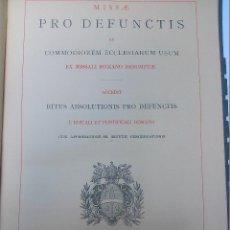 Libros antiguos: * RARISIMO ANTIGUO LIBRO PARA MISA DIFUNTOS. AÑO 1903. Lote 51379574