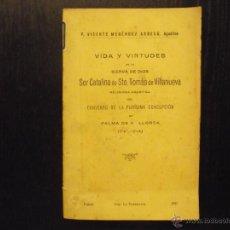 Libros antiguos: VIDA Y VIRTUDES SOR CATALINA DE STO. TOMAS DE VILLANUEVA, PALMA. Lote 51441667