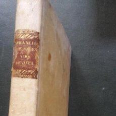 Libros antiguos: INTRODUCCION A LA VIDA DEVOTA SAN FRANCISCO DE SALES, 1747 . Lote 51535337