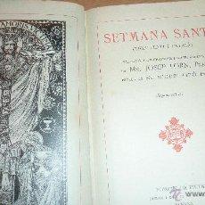Libros antiguos: SEMANA SANTA TEXT LLATI I CATALÁ . MN JOSEP FORN FOMENT PIETAT 1930 . Lote 51676523