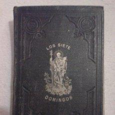 Libros antiguos: DEVOCION DE LOS SIETE DOMINGOS DE SAN JOSE - 1886. Lote 51697012