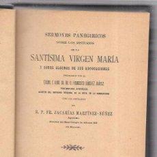 Libros antiguos: SERMONES PANEGIRICOS SANTÍSIMA VIRGEN MARÍA. ZACARÍAS MARTÍNEZ NUÑEZ. MADRID, 1905.. Lote 51704355