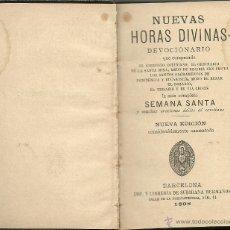 Alte Bücher - NUEVAS HORAS DIVINAS - DEVOCIONARIO 1898 - 51961256